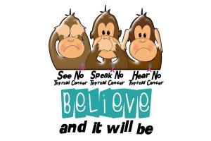 See Speak Hear No Thyroid Cancer 3