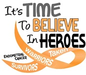 Time To Believe ENDOMETRIAL CANCER