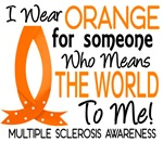 Means World To Me 1 Multiple Sclerosis Shirts