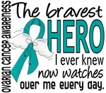 Bravest Hero I Knew Ovarian Cancer Gifts
