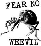 Fear No Weevil