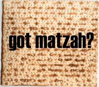 Got Matzah?