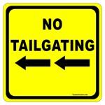 No Tailgating Sign 2