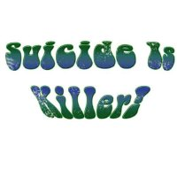Suicide is Killer!
