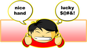 Nice Hand...Lucky !@#$
