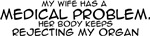 Wife's Medical Problem