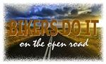 Bikers Do It Open Road