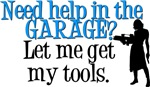 Need Help in the Garage?