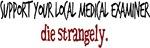 die strangely