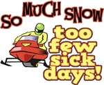 Too Few Sick Days