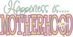Happiness is... Motherhood