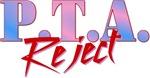 P.T.A. Reject