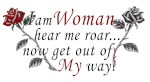 I Am Woman - Hear Me Roar