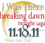 Breaking Dawn I Was There