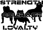 Pitbull Motto Strength,Courage,Loyalty