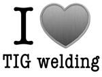 I love TIG welding