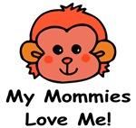 My Mommies Love Me (Monkey) Baby Wear & Gifts