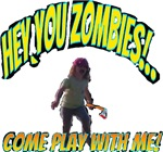 zombie come play