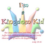 I'm A Kingdom Kid Luke 18:16
