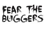 Fear The Buggers