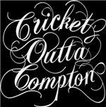 Cricket Outta Compton - dark background