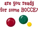 Are You Ready for Some Bocce T-Shirts
