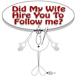 Did My Wife Hire You