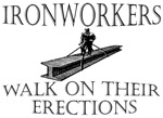 Ironworkers Walk on their Erections