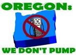 Oregon: We Don't Pump