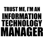 Trust Me, I'm An Information Technology Manager