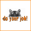 Do Your Job Tiger Eyes