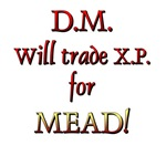 DM Will Trade XP for Mead