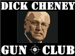 Dick Cheney Gun Club