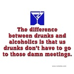 Alcoholics & Drunks