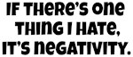 I Hate Negativity