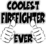 Coolest Firefighter Ever