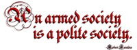 An Armed Society Is a Polite Society