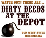 Dirty Deeds at the Depot Store