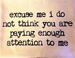 excuse me!