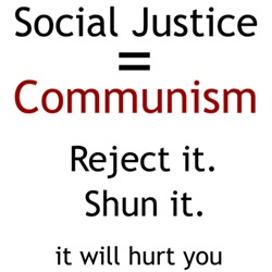 Social Justice will hurt you
