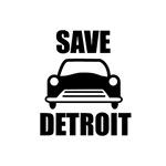 Save Detroit - Auto Bailout