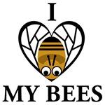 I Love My Bees