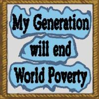 My generation will end world poverty