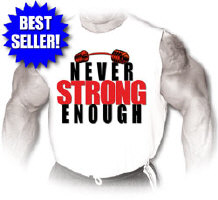 Never STRONG Enough!