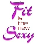 FIT IS THE NEW SEXY