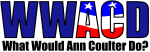 WWACD? - What would Ann Coulter Do?