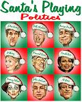 Santa's Playing Politics