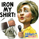 Iron My Shirt Hillary!