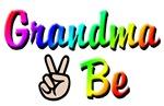 Peace Grandma To Be