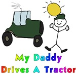 My Daddy Drives A Tractor